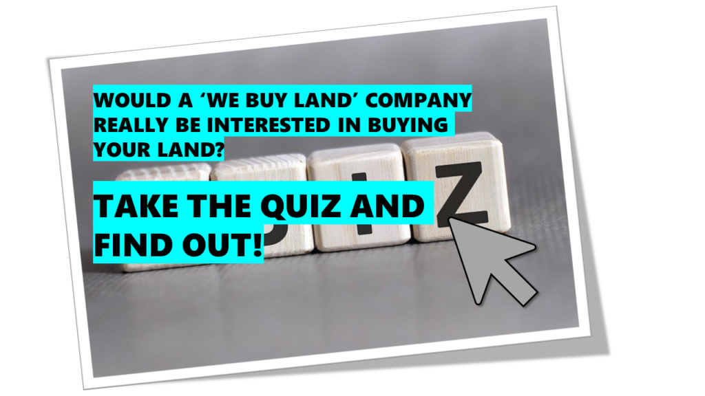 Companies That Buy Land - Take the Online Quiz