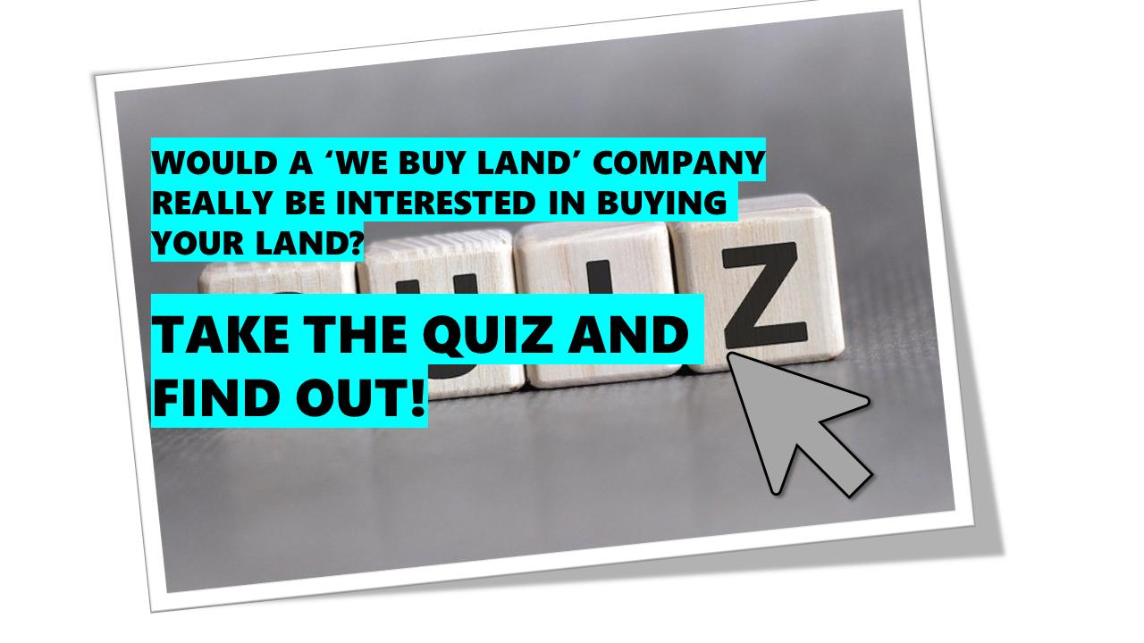 We Buy Land online quiz